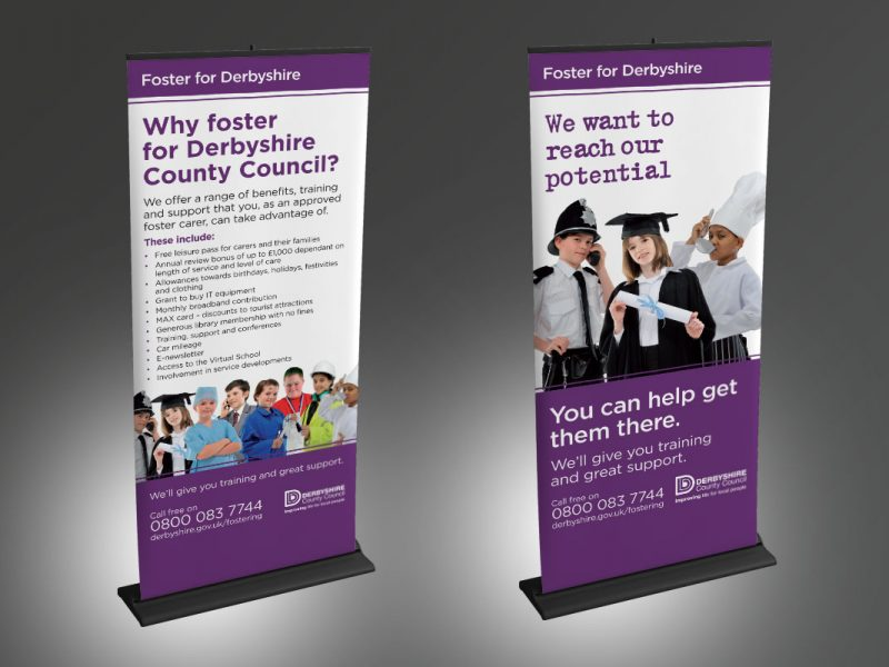 Fostering Banners  Exhibitions & Banners Derbyshire County Council Fostering Banners v1 800x600